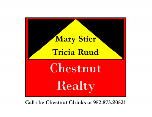 Chestnut Realty  Mary Stier & Trisha Ruud - Gold Sponsor of BBQ Days July 13, 14, & 15, 2018